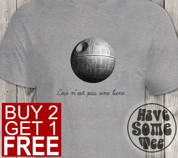 Ceci n'est pas une lune Tshirt - Star Wars T-Shirt - Funny Shirt and other humor gifts by HaveSomeTee