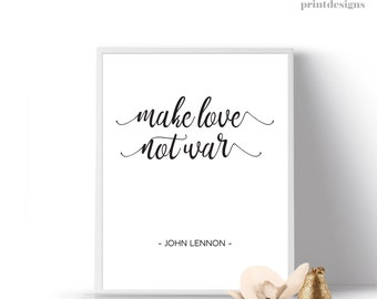John Lennon Quote, Printable Inspirational Love Quote, Make Love Not War Quote, Calligraphy John Lennon Quote, Hippie Love Quote, Love Print