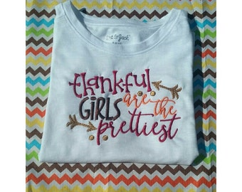 thankful girls are the prettiest, thankful shirt, girls thanksgiving, baby girl thanksgiving, first thanksgiving, fall shirt, Thanksgiving