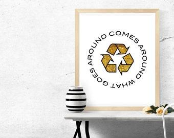 What Goes Around Comes Around / Karma / Digital Art / Yoga Print / Inspirational Poster / Gold Foil Print / Instant Download / Karma Poster