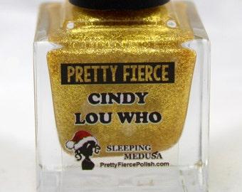 Cindy Lou Who   Pretty Fierce Indie Nail Polish   15mL of Gold Bliss