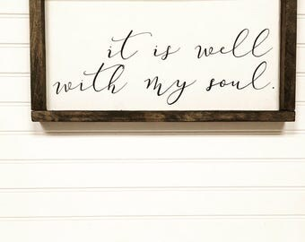Wooden sign- It is well with my soul, home decor, hymn lyrics