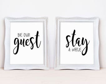 """Be Our Guest / Stay A While 8""""x10"""" DIGITAL DOWNLOAD Printable Sign Set    Guest Room Sign    Guest Room Decor    Be Our Guest Sign"""