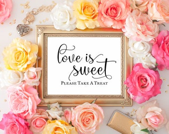 "Love Is Sweet Printable Wedding Sign || 8""x10"" DIGITAL DOWNLOAD Dessert Table Sign 