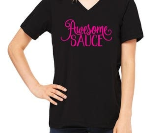 Awesome Sauce T-Shirt, Ladies T-Shirt