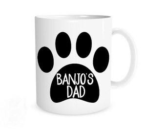 Dog Dad Mug, Dog Dad, Dog Mug, Custom Dog Mug, Gift from Dog to Dad, Dog Dad Gift, Father's Day Mug, Gift for Dog Dad, Dog Owner Gift