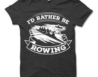 Funny Rowing T Shirt.