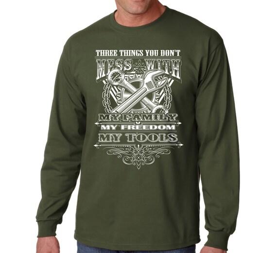 Mechanic T Shirt S Long Sleeve Don 39 T Mess Family Freedom