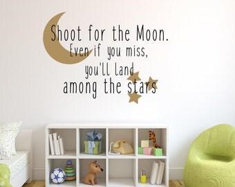 """Résultat de recherche d'images pour """"shoot for the moon even if you miss you'll land among the stars"""""""