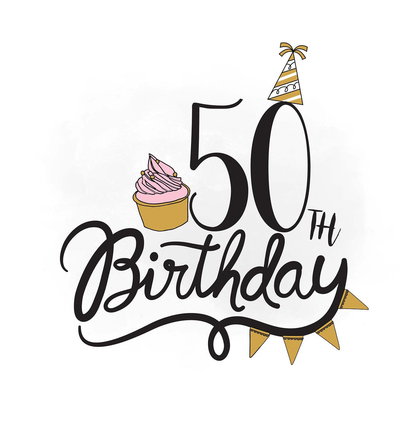 50th Birthday SVG Clipart, Birthday Quote ,cupcake Svg