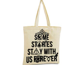 "Some Stories Stay With Us Forever tote bag Harry Potter Hunger Games Divergent Mortal Instruments Percy Jackson Clarissa ""Clary"" Adele Fray"