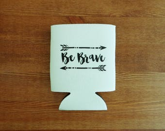 Be Brave with Arrow Design Beverage Insulator // Choose Your Color