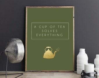 A cup of tea solves everything | Gold foil tea print, Tea print, Printable art, Kitchen decor, Kitchen wall art, Wall decor, Digital art