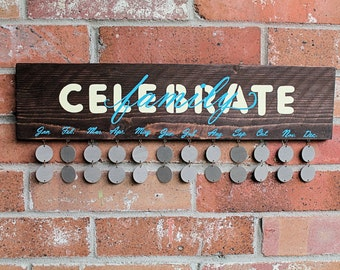 Celebrate Family Birthday & Anniversary Board (Stained w/ painted letters)