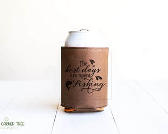 Fishing Quote, Gift for Fisherman, Beer Can Cooler, Fish, Bait, Gift for Dad, Grandpa, Great Grandpa, Fishing Lure, Angling, Gift Fish