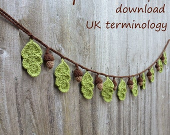 crochet garland oak leaf and acorn pattern//pdf crochet pattern//woodland crochet//woodland garland//dendrologist gift//UK terminology