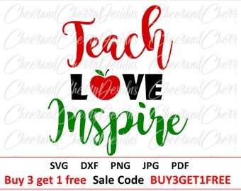 School svg file Teacher svg Teach love inspire Svg Appreciation SVG Vector Apple svg Teacher Gift SVG cut file for Cricut Silhouette cameo