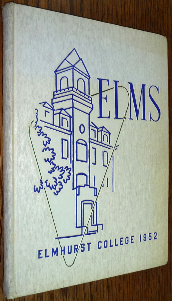 Elmhurst College Yearbook (Annual) 1952 - The Elms Vol. 34 Illinois IL
