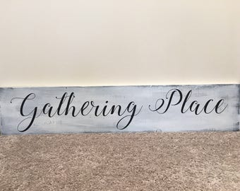Gathering Place Rustic Wood Sign