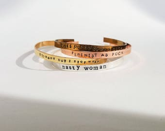 Personalized Feminist Bracelet // Nasty Woman + Charity Donation + Mantra + Custom Hand Stamped + Motivational + Friendship Bracelets