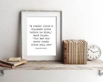 library art print, a reader lives a thousand lives, black & white GRRM quote, George RR Martin art, literary quote