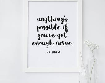Inspirational Quote Print - Anything Is Possible Quote - Harry Potter Quote Print - Motivational Print - Inspirational Quote Wall Art