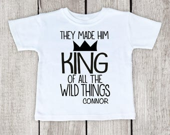 Where The Wild Things Are Shirt Personalized Toddler Baby Infant Shirt or Onesie