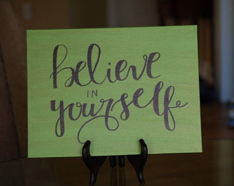 Believe In Yourself Canvas Painting