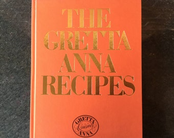 The Gretta Anna Recipes Cookbook Hard cover Eighth printing 1983 Vintage kitchen Vintage cookbook