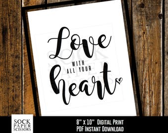 Printable Print, inspirational phrase, printable wall art, love phrase love quote, Love with all your heart PDF Digital Download, Sku-RHO112