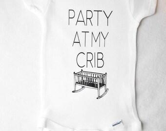 Party at my Crib Onesie (3-6 months)