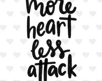 More Heart, Less Attack - Digital Download