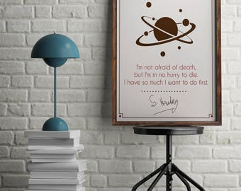 Stephen Hawking's Quote and Signature, Inspirational,Motivational Quote, Stephen Hawking's Signature, Home Decor, Office Decor