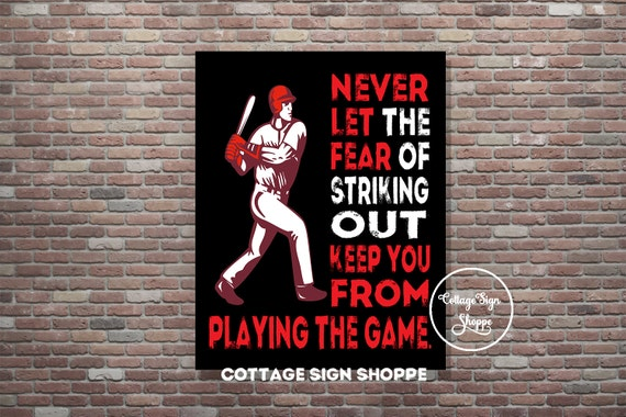 Baseball Poster. Sports Poster, Instant DOWNLOAD, YOU PRINT, Never let the fear of striking out keep you from playing the game, Baseball Art