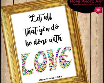 Love Bible Scripture 1 Corinthians 16:14 Digital Collage Sheet 8x10 Image Transfer Wall Art Instant Download Printable UPrint 300jpg