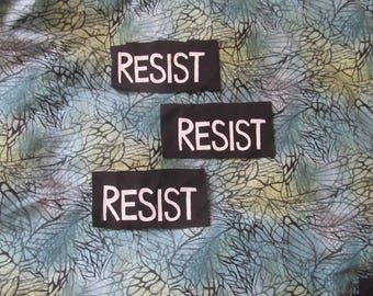 RESIST PATCH, black - resist patriarchy oppression racism sexism imperialism capitalism exploitation - anarchy freedom activism antifa love