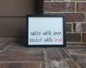"Unite with Love Resist with Love Hand Written Wrapped Canvas - 8""x10"""