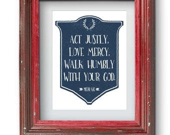 Act Justly Love Mercy Print {Digital}