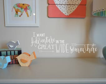 I want an adventure in the great wide somewhere quote wall decal BC815 vinyl lettering sticker home decor Walt Disney movie quotes belle