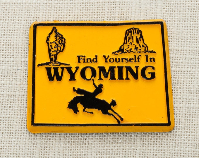 Vintage Wyoming Silhouette State Magnet Grand Teton Devils Tower Old Faithful Travel Summer Vacation Memento Find Yourself America 5S