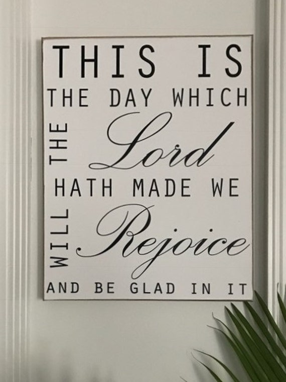 Canvas Art Wall Decor This Is the DAY THE LORD Has Made Sign