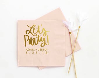 Wedding Bar Napkins Personalized Napkins for Wedding Cocktail Napkins Engagement Party Napkins Lets Party Napkins Custom Beverage Napkins