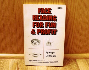 Face Reading for Fun & Profit - Boye De Mente - Vintage 1968
