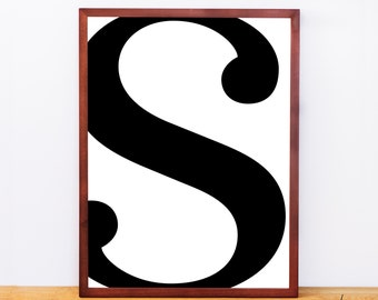 Serif Letter S, Typography Print, Letter Print, Printable Monogram, Printable Art, Minimal Decor, Black and White Wall Art, Digital Download