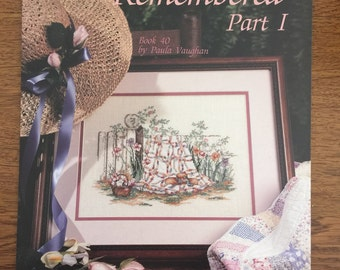 Spring Remembered Part I Counted Cross Stitch Pattern by Paula Vaughan, Book Forty