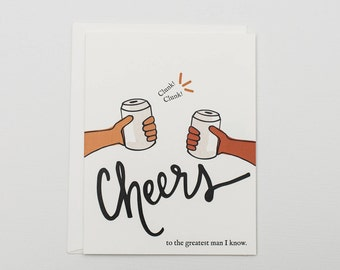 Cheers to the Greatest Man - Card for Him - Card for Husband - Father's Day - Funny Card - Beer Card