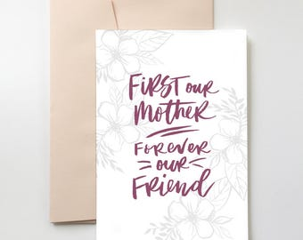 First Our Mother Card | Mothers Day. Parent. Love. Birthday. Just Because.