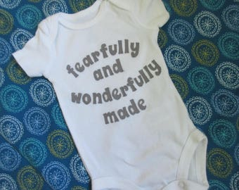 Custom Fearfully and Wonderfully Made Onesie - Psalm 139 - New Baby - Baby Shower Gift