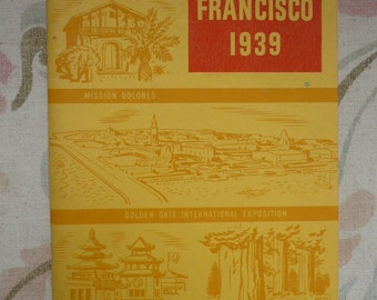 San Francisco and Treasure Island 1939,Californians Inc.