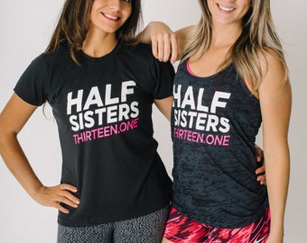 Half Sisters 2 Shirt Bundle ~ Thirteen.one ~ Half Marathon Gift ~ Running Partner